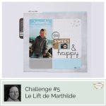 Challenge #5 – Le lift de Marthilde