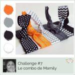 Challenge  #7 Le Combo de Mamily