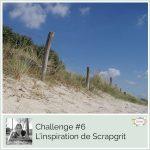 Challenge #6 – L'inspiration de Scrapgrit